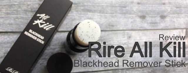 rire all kill blackhead remover stick